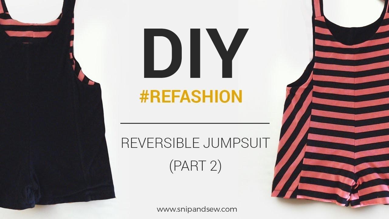 DIY.REFASHION -  Como hacer el mono reversible (2a parte). How to sew a reversible jumpsuit