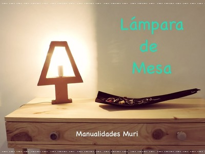 Lámpara de Mesa Hecha de Cartón, DIY (varios modelos)