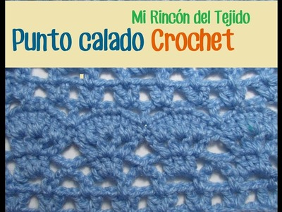Tutorial paso a paso punto calado tejido a crochet - Crochet stitched mesh step by step