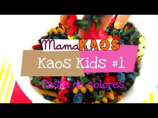 Kaos Kids #1 - Pasta de colores para manualidades| Mama Kaos