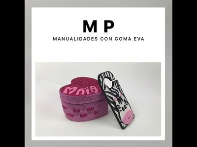 MANUALIDADES CON GOMA EVA. MATERIALES MP