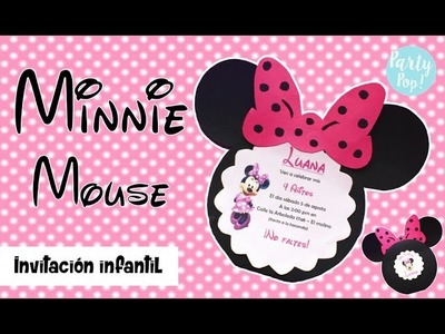 MINNIE MOUSE - Invitacion Infantil + Moldes gratis (DIY) | Party pop!???? |
