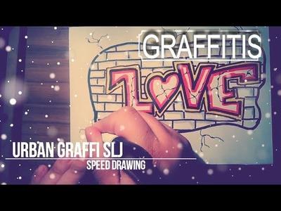 How to draw graffiti | como hacer dibujos de amor