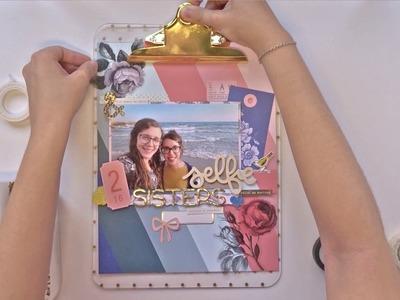 "Layout ""Selfie Sisters"" con clipboard - Laura Grifé Scrapbooking"