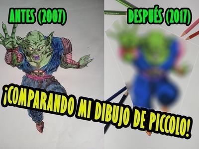 Mi Dibujo de Niño vs Ahora! ANTES Y DESPUÉS 2007 vs 2017 Dragon Ball: PICCOLO