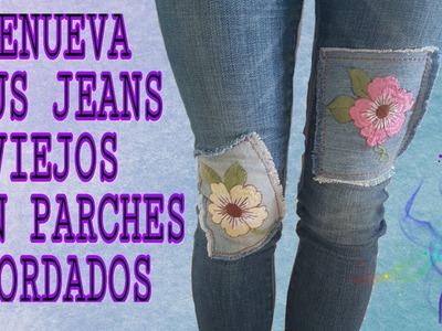 RENUEVA TUS JEANS VIEJOS CON PARCHES DE FLORES BORDADAS. (DIY)