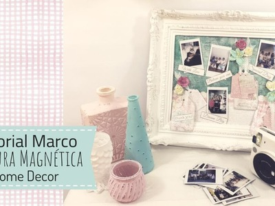 Tutorial Marco con pintura magnética ( Home Decor )