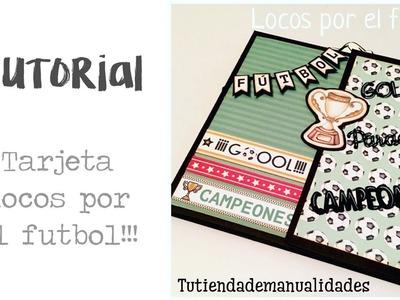 """Tutorial scrapbooking Dayka Trade """"Locos por el futbol"""""""