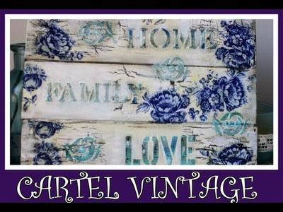 Cartel vintage con decoupage, stencil en relieve y craquelado casero -Tutorial - DIY