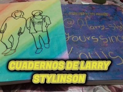 Como hacer tus propios cuadernos Larry Stylinson || DIY para el regreso a clases 2017