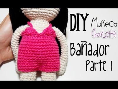 DIY Bañador Muñeca Charlotte Parte 1 amigurumi crochet.ganchillo (tutorial)