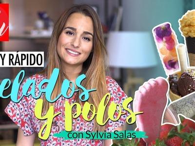 DIY helados y polos caseros: FÁCIL Y RÁPIDO | Con Sylvia Salas