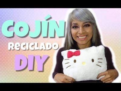 TUTORIAL DIY , COMO HACER UN COJÍN RECICLADO (hello kitty) || Luceli||