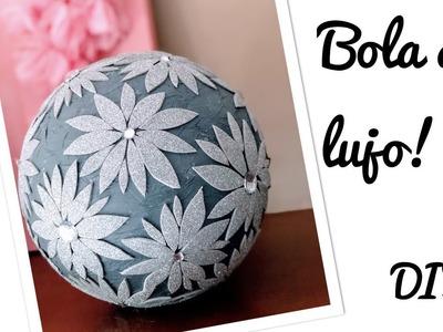 BOLA DE LUJO *DIY*  Decorada de forma super-fácil. . un resultado wwwuuaauu¡¡¡