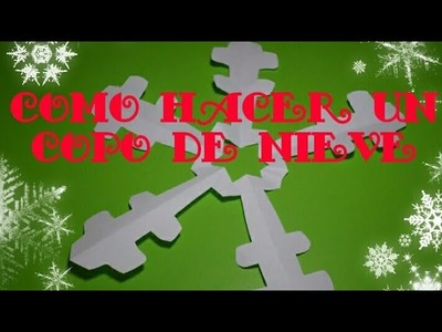 Como Hacer Un Copo De Nieve De Papel. How to make