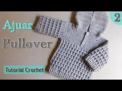 Como tejer un ajuar a crochet: pullover - chambrita (2.2)