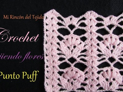 Paso a paso flores con punto puff a crochet | Step by step  crocheting flowers using puff stitch