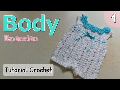 Patrón: body, enterito, pelele a crochet ganchillo para bebe (1.2)