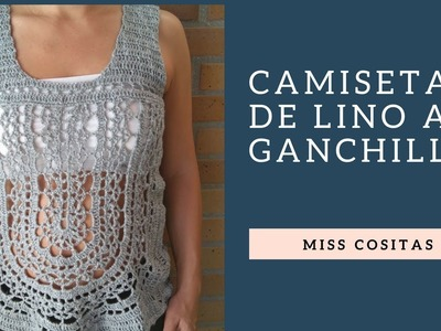 CAMISETA DE LINO A GANCHILLO PARTE 1