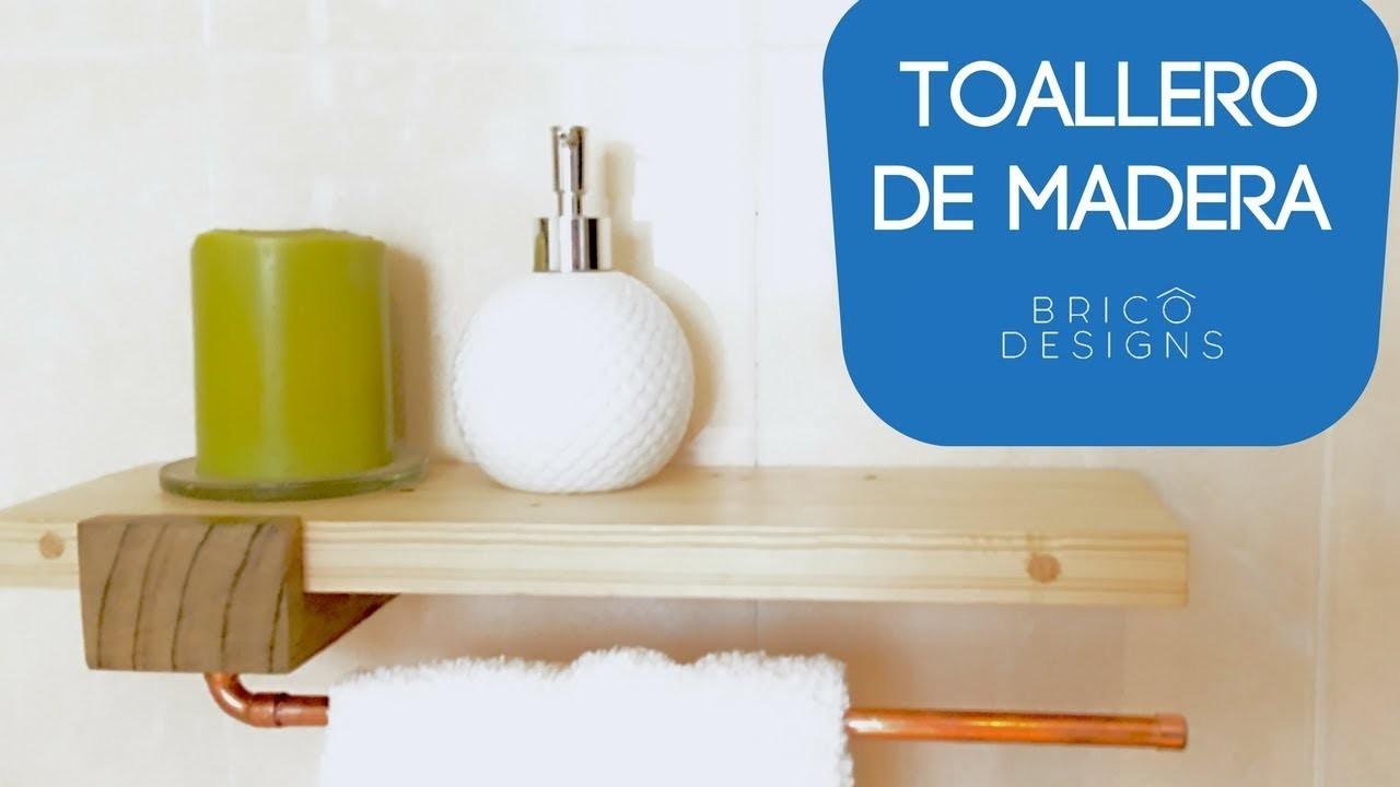 Como hacer un toallero de madera | DIY towel holder