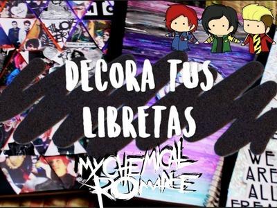 DIY:DECORA TUS LIBRETAS DE MCR!!♥????♥