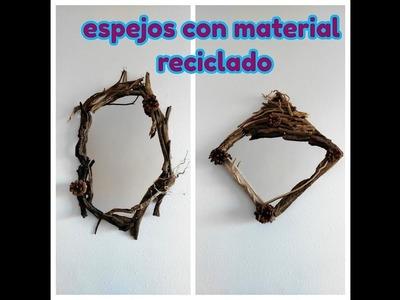 Manualidades de reciclaje - Espejo con marco de ramas