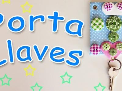 Manualidades para decorar : Porta Llaves  - Manualidades Para Todos