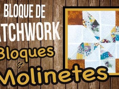 BLOQUE DE PATCHWORK # 2  | Bloques y Molinillos - Pinwheel -  Tutorial paso a paso