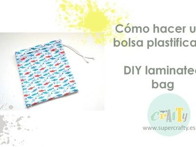 Cómo hacer una bolsa plastificada - DIY laminated bag