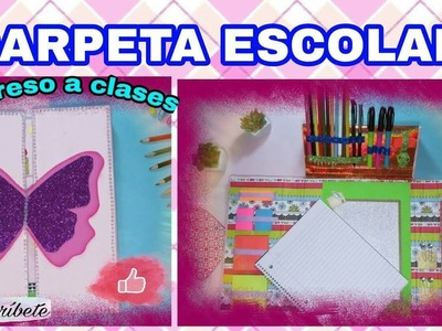 DIY- CARPETA ESCOLAR - REGRESO A CLASES. ORGANIZATION BINDER