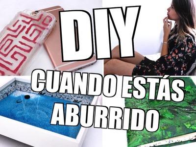 DIY PARA HACER CUANDO ESTÁS ABURRIDO