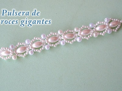 DIY - Pulsera facil de arroces gigantes DIY - Giant Rice Bracelet