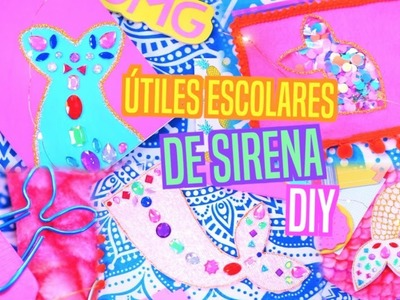 DIY Útiles Escolares De Sirena + SORTEO!