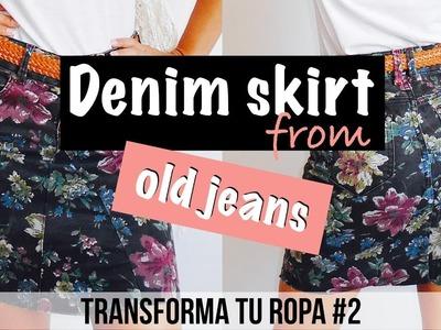 Falda DIY a partir de un pantalón vaquero | Transforma tu ropa #2