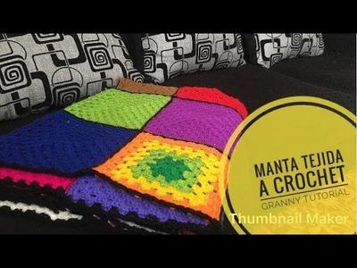 Manta Tejida en Crochet Con piezas De Granny - Tutorial Paso a Paso