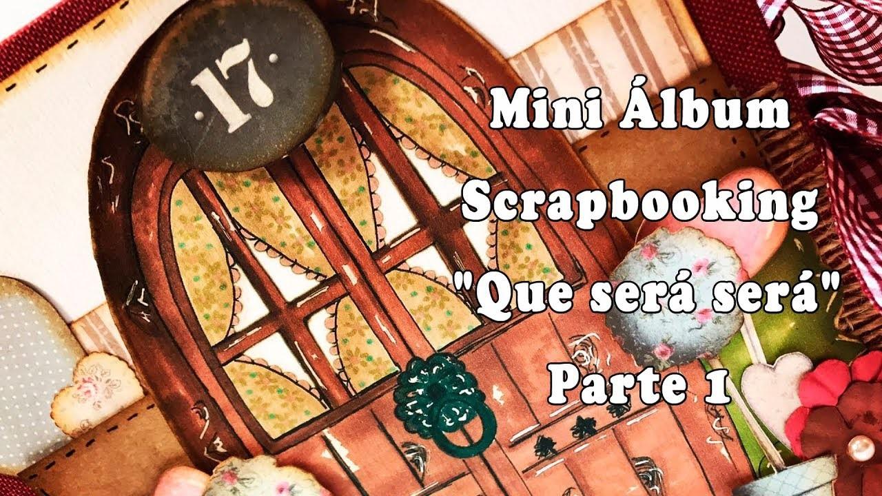 "Mini Álbum Scrapbooking ""Que será será"""