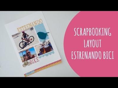 Página de scrapbooking: Estrenando bici. Inspírate conmigo. Layout process
