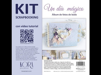 "Tutorial del Kit scrapbooking ""Un día mágico""."