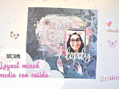 Tutorial layout mixed media atrapasueños con cosido | Stitched scrapbook page | Scrapeando con Rocío