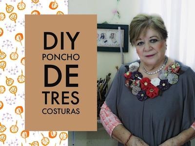 DIY - FÁNTASTICO ! PONCHO DE TRES COSTURAS