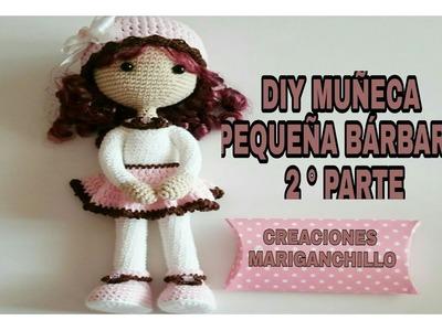 DIY MUÑECA PEQUEÑA BÁRBARA( SEGUNDA PARTE)