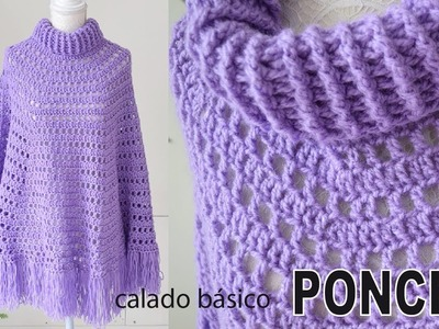 Poncho calado básico con cuello alto tejido a crochet (¡muy fácil!) - Tejiendo Perú