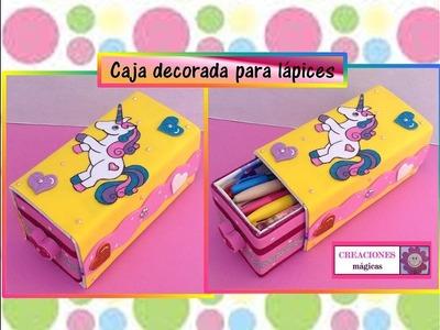 ♥♥Caja decorada para lapices o plumas- Creaciones mágicas♥♥
