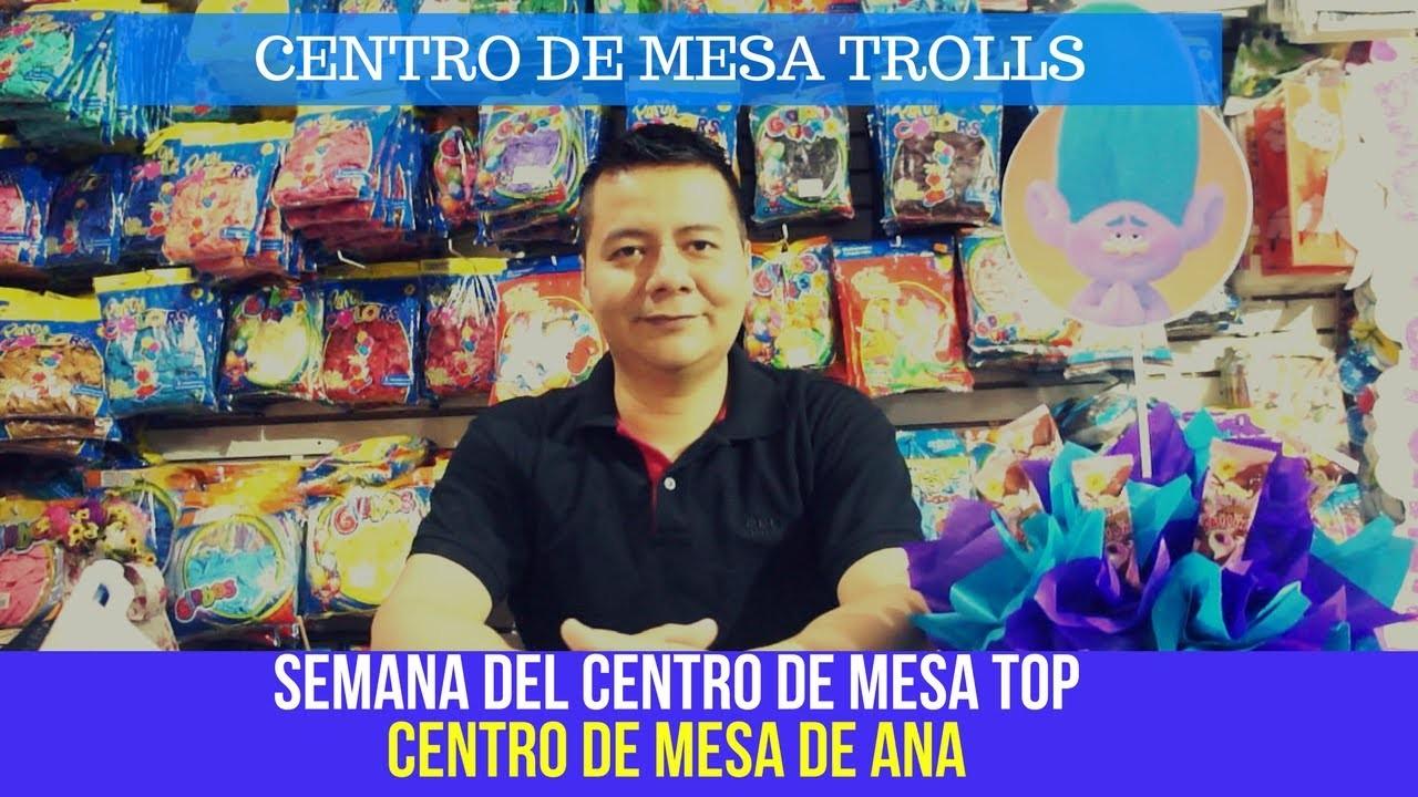Centro de mesa Trolls. Centro de mesa TOP ANA