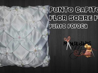 CLASE XIX - PUNTO FLOR SOBRE FLOR - PUNTO FOFOCA | Manualidades Anny