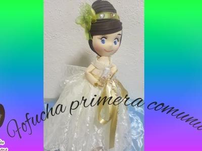 COMO HACER FOFUCHA PRIMERA COMUNION