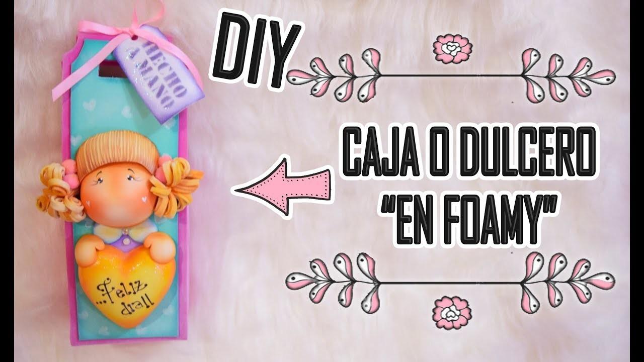 DIY ♥ CAJA DE REGALO O DULCERO EN FOAMY ♥ DEKORARTE EN FOAMY