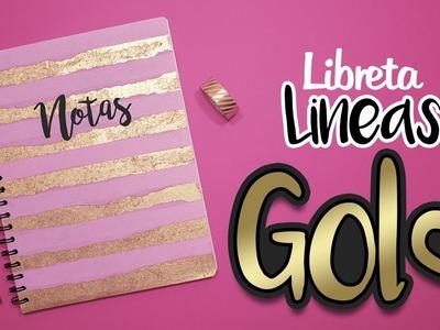 DIY: Libreta Lineas de ORO - REGRESO A CLASES