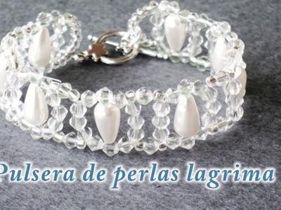 DIY - Pulsera de perlas lagrimas - Teardrop pearl bracelet