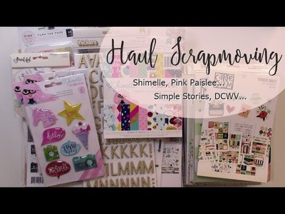 Haul Octubre: Pink Paislee, Shimelle, DCWV.  Scrapmoving